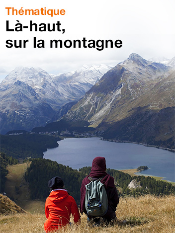 Là-haut, sur la montagne