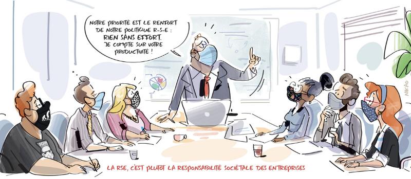 dessin humoristique d'une réunion de travail ou le patron donne une version personnelle de la RSE, la Responsabilité Sociétale des Entreprises devient : Rien Sans Effort.